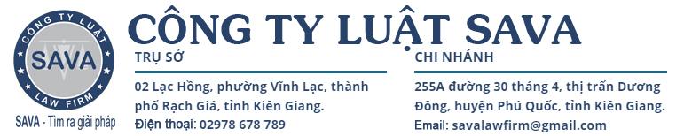 Luật sư Kiên Giang SAVA LAW FIRM | Tư vấn luật hàng đầu tại Kiên Giang (Rạch Giá, Phú Quốc)